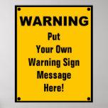 Panneau d'avertissement personnalisé posters