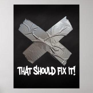Panzerklebeband sollte es regeln poster
