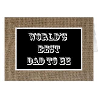 Papa à être carte de fête des pères