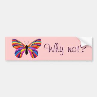 Papillon impossible - pourquoi pas ? autocollant de voiture