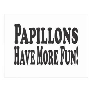 Papillons haben mehr Spaß! Postkarte