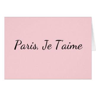 Paris, Je T'aime leere Gruß-Karte Karte