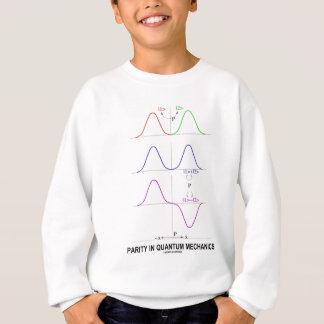 Parität in Quantums-Mechanikern Sweatshirt