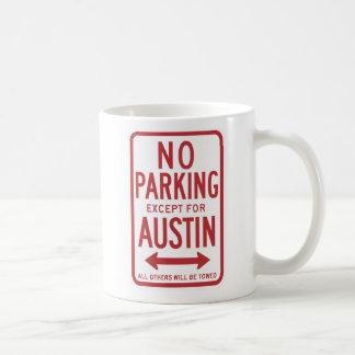 Parkverbot außer Austin-Zeichen Kaffeetasse