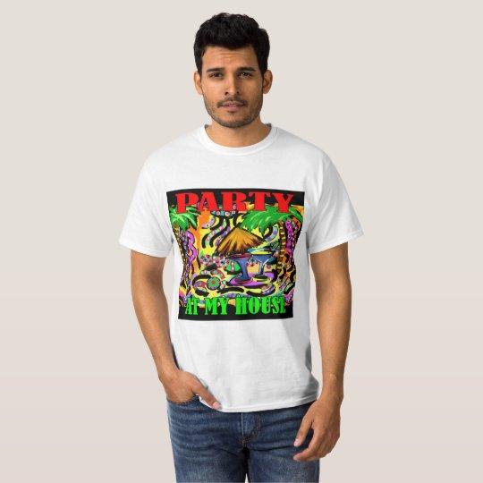 PARTY AN MEINEM HAUS T-Shirt