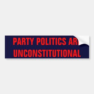 Party-Politiken sind verfassungswidrig Autoaufkleber