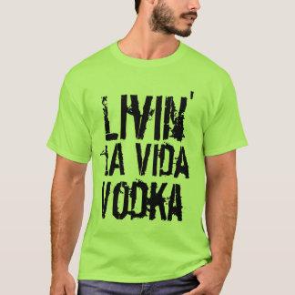 Party-Spaß livin La Vida Wodka T-Shirt