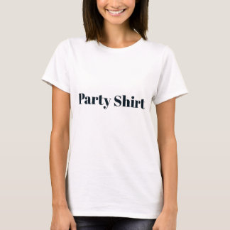 Party-T - Shirt