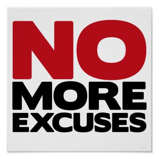 Pas plus excuses poster