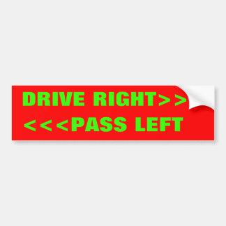 <<<PASS LEFT, DRIVE RIGHT>>> AUTOAUFKLEBER