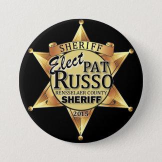 Pat Russo für Sheriff-Knopf Runder Button 7,6 Cm
