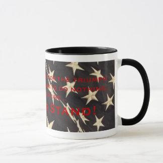 """Patriotische """"machen Sie Ihr Stand-"""" Kaffee-Tasse Tasse"""