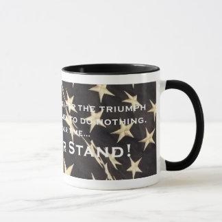 """Patriotische """"machen Sie Ihr Stand-"""" Tasse"""