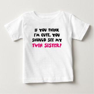 Pensez que je suis mignon, vous devrais voir ma t-shirt pour bébé