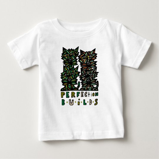 """""""Perfektion errichtet"""" Baby-T - Shirt"""