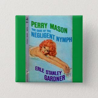 Perry-Maurer-Fall vom nachlässigen Quadratischer Button 5,1 Cm