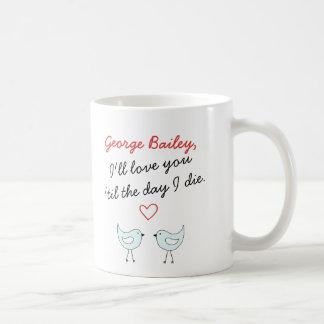 Personalisiert werde ich Liebe Sie 'bis den Tag, Kaffeetasse