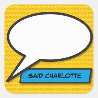 Personalisierte Comic-Buch-Pop-Kunst-Sprache-Blase Quadratischer Aufkleber