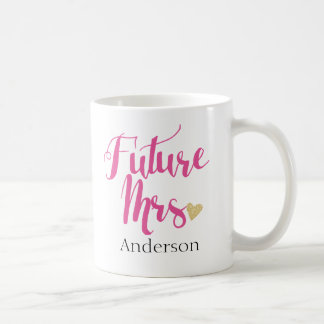 Personalisierte zukünftige Frau | Bride-to-Be3 Tasse