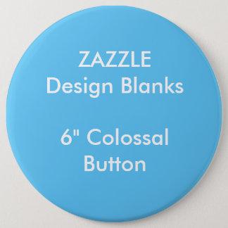 """Personalisiertes 6"""" kolossale runde runder button 15,3 cm"""