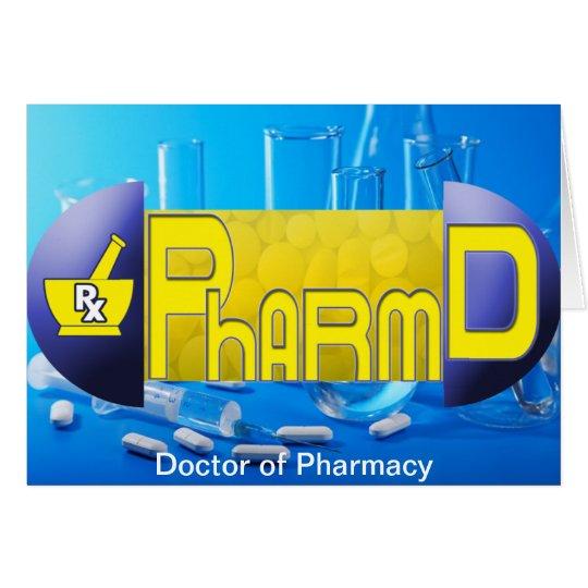 PharmD - Doktor von Apotheke PILLE Grußkarte