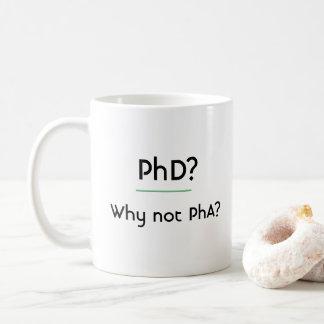 PhD? Warum nicht PhA? Kaffeetasse