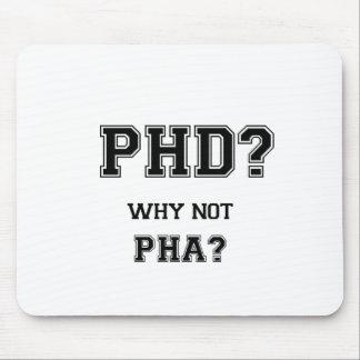 PhD? Warum nicht PhA? PhD-Abschlussgeschenk Mousepads