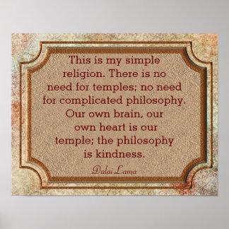 Philosophie von Güte - Dalai Lama-Zitat - Druck Poster