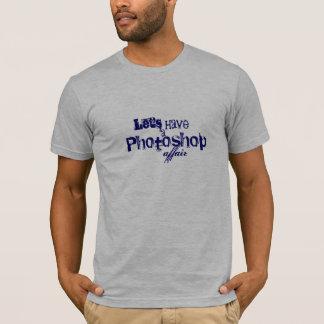 Photoshop Angelegenheit T-Shirt