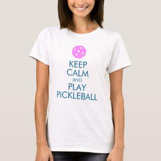 Pickleball T - Shirt: Behalten Sie Ruhe und Spiel T-Shirt