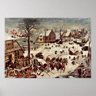 Pieter Bruegel das Älteste - Zählung in Bethlehem Poster