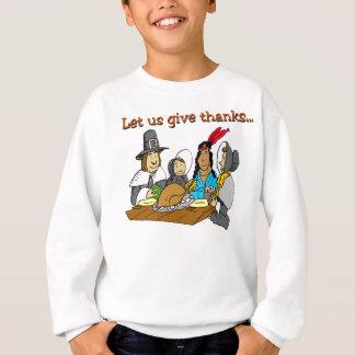 Pilger geben Dank Sweatshirt