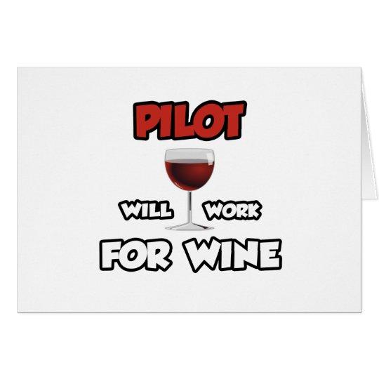 Pilot… arbeitet für Wein Grußkarte