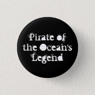Pirat des die Legenden-Knopfes des Ozeans Runder Button 3,2 Cm
