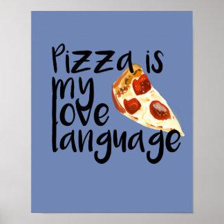 Pizza ist meine Liebesprache Poster