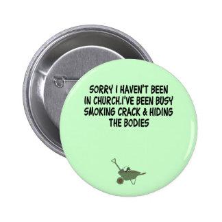Plaisanterie de fente de mauvais goût badge rond 5 cm