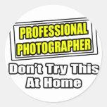 Plaisanterie professionnelle de photographe… adhésif rond