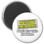 Plaisanterie professionnelle de photographe… aimant
