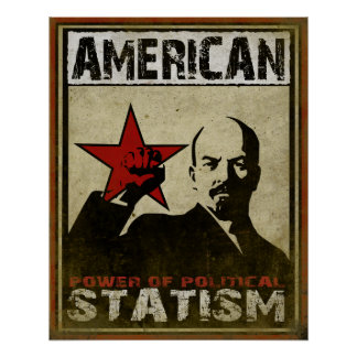 Plakat mit politischer Warnmeldung von Statism