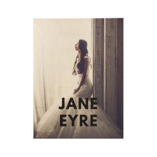Plakatkunst Janes Eyre auf Wand Holzposter