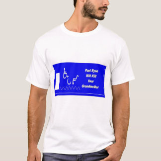 Plan Pauls Ryan Medicare tötet Ihre Großmutter T-Shirt
