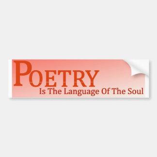Poesie ist die Sprache des Souls Autoaufkleber