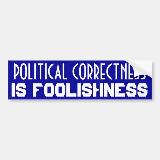 Politische Korrektheit Auto Sticker