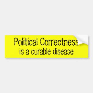 Politische Korrektheit, ist eine heilbare Autoaufkleber