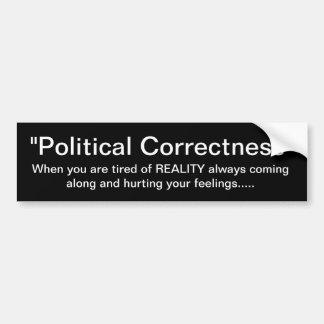 """""""Politische Korrektheit"""" kein Platz für Wirklichke Autoaufkleber"""