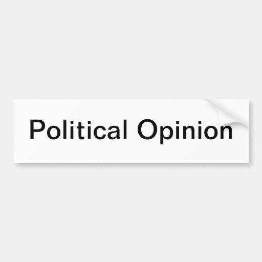 Politische Meinung Auto Sticker