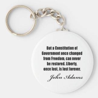 Politische Zitate durch John Adams Standard Runder Schlüsselanhänger