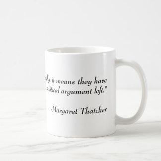 Politisches Zitat: Margaret Thatcher Kaffeetasse