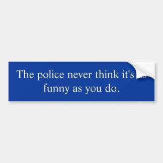 Polizei denkt nicht, dass es lustiger autoaufkleber