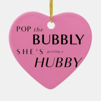 Pop das sprudelnde, erhält sie einen Hubby! Keramik Ornament
